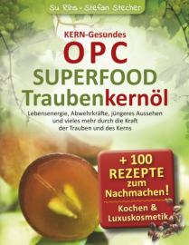KERN-Gesundes OPC - SUPERFOOD Traubenkernöl
