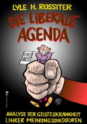 Die liberale Agenda