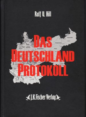 Das Deutschland Protokoll (ältere Auflage)
