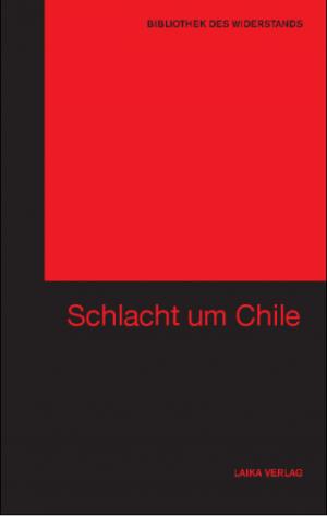 Die Schlacht um Chile