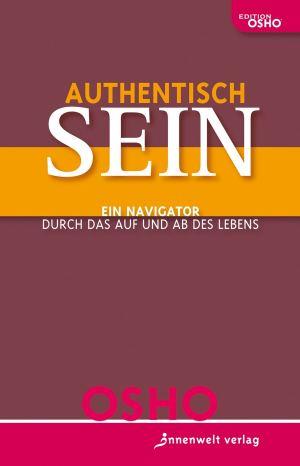 Authentisch sein!
