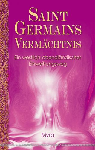 Saint Germains Vermächtnis