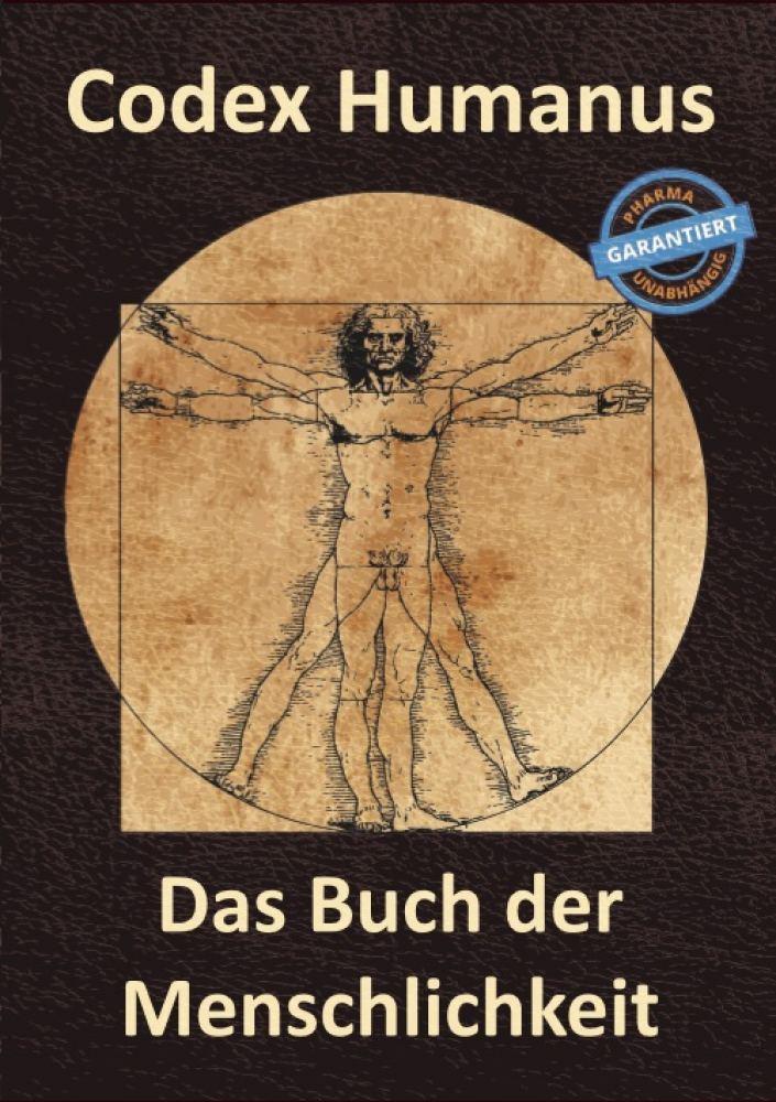 Codex Humanus - Das Buch der Menschlichkeit - J.K.Fischer Verlag Shop