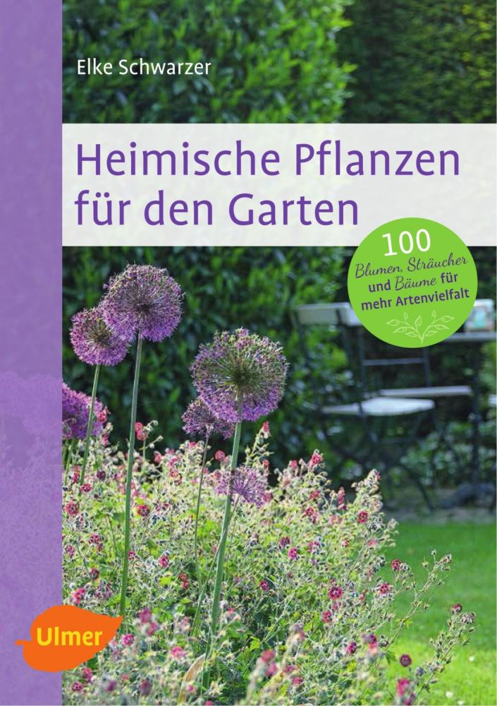 heimische pflanzen f r den garten 100 blumen str ucher. Black Bedroom Furniture Sets. Home Design Ideas