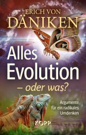Alles Evolution – oder was?