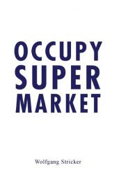 Occupy Super Market