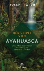 Der Spirit von Ayahuasca