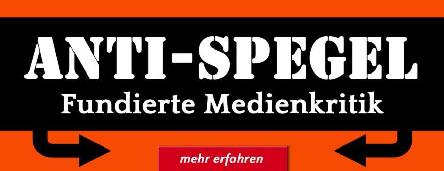 Anti-Spiegel - fundierte Medienkritik von Thomas Röper