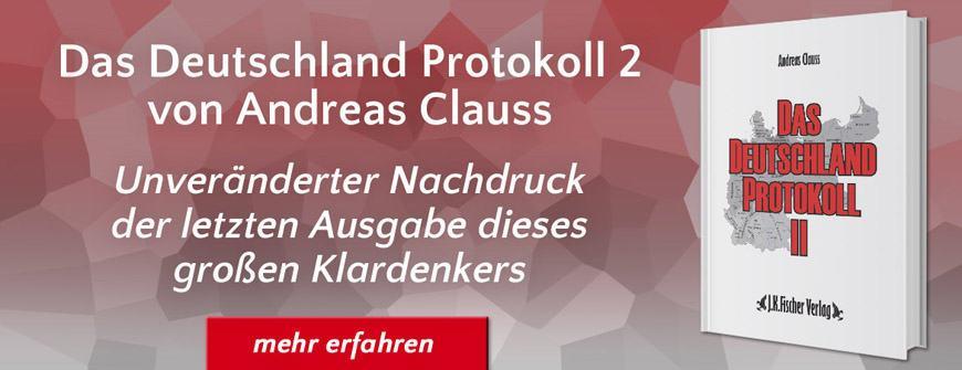 Das Deutschland Protokoll 2 - Andreas Clauss