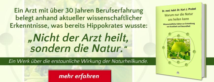 Warum nur die Natur uns heilen kann - Karl Probst